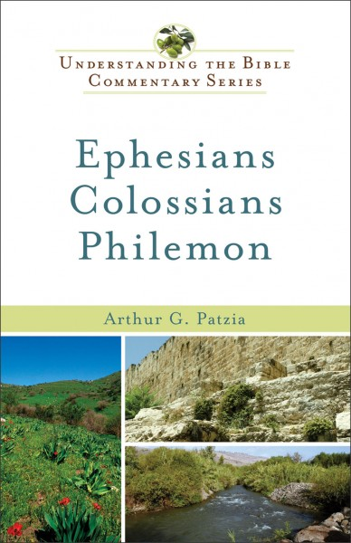 Understanding the Bible Commentary - Ephesians, Colossians, and Philemon