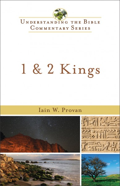 Understanding the Bible Commentary Series - 1 & 2 Kings