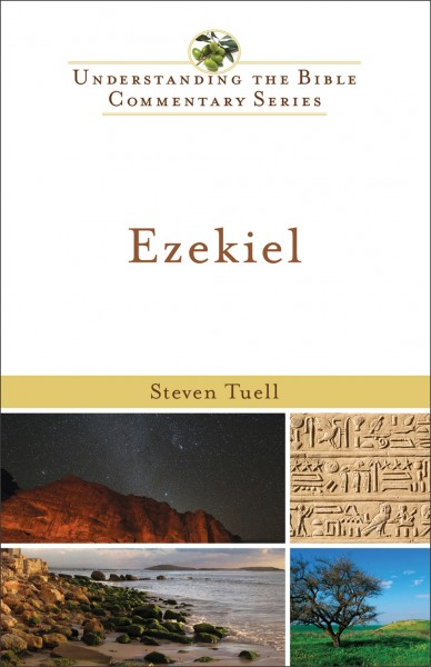 Understanding the Bible Commentary Series - Ezekiel