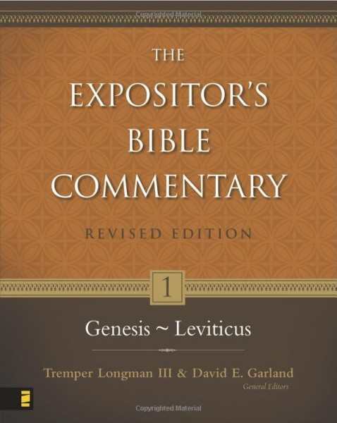 Expositor's Bible Commentary - Revised (Vol. 1: Genesis-Leviticus)
