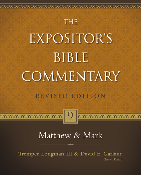 Expositor's Bible Commentary - Revised (Vol. 9: Matthew-Mark)