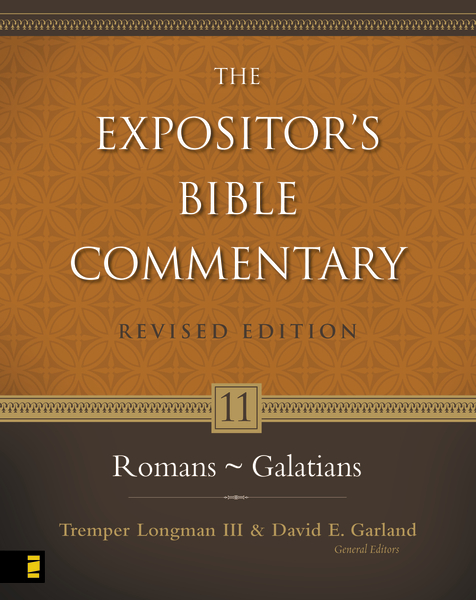 Expositor's Bible Commentary - Revised (Vol. 11: Romans-Galatians)