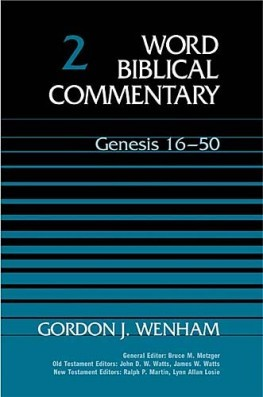 Word Biblical Commentary: Volume 2: Genesis 16–50 (WBC)
