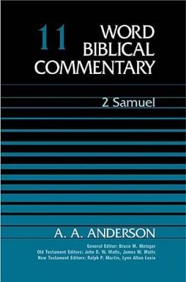 Word Biblical Commentary: Volume 11: 2 Samuel (WBC)