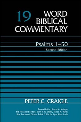 Word Biblical Commentary: Volume 19: Psalms 1–50, rev. ed. (WBC)