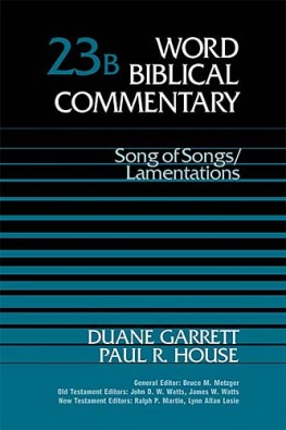 Word Biblical Commentary: Volume 23b: Song of Songs/Lamentations (WBC)