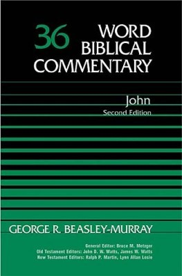 Word Biblical Commentary: Volume 36: John, 2nd. ed. (WBC)