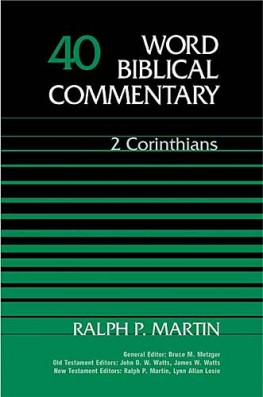 Word Biblical Commentary: Volume 40: 2 Corinthians (WBC)