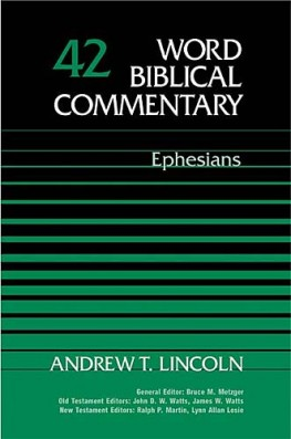 Word Biblical Commentary: Volume 42: Ephesians (WBC)