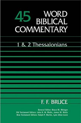 Word Biblical Commentary: Volume 45: 1 & 2 Thessalonians (WBC)