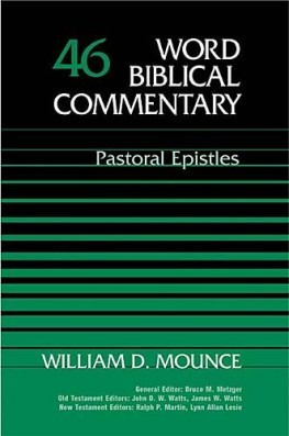 Word Biblical Commentary: Volume 46: Pastoral Epistles (WBC)