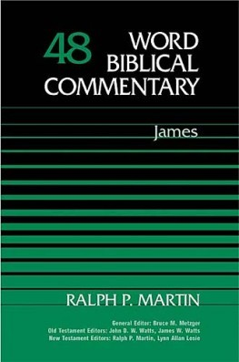 Word Biblical Commentary: Volume 48: James (WBC)