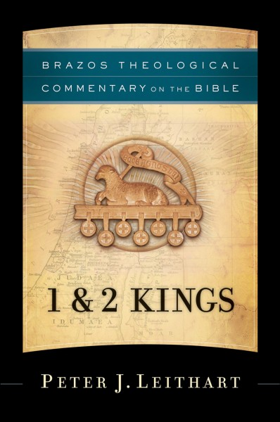 Brazos Theological Commentary: 1 and 2 Kings