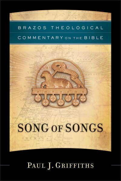 Brazos Theological Commentary: Song of Songs