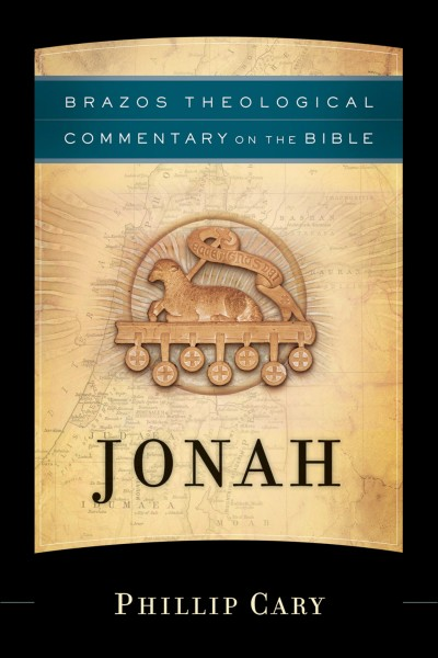Brazos Theological Commentary: Jonah