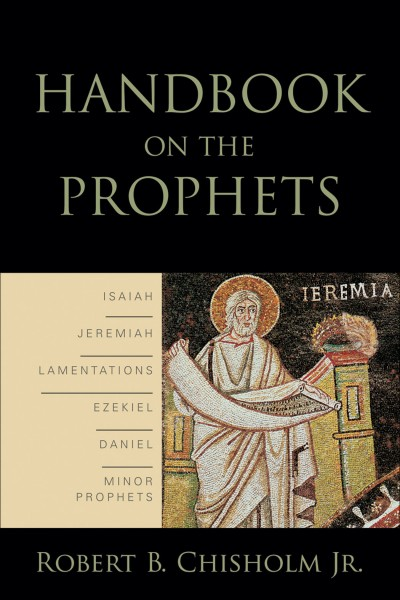 Baker Handbook on the Prophets