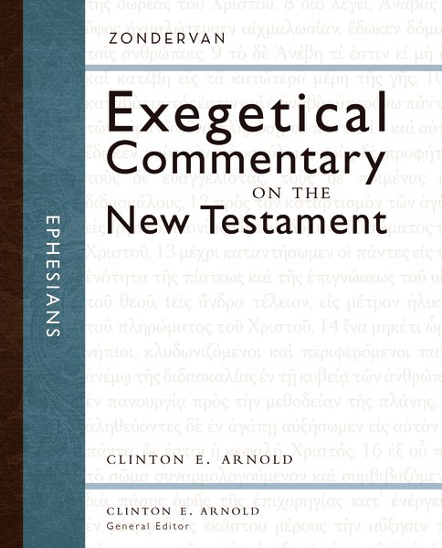 Exegetical Commentary on the  New Testament: Ephesians