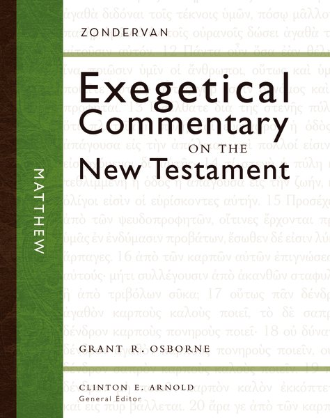 Exegetical Commentary on the New Testament: Matthew