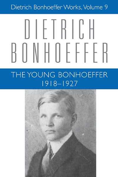 The Young Bonhoeffer: 1918-1927