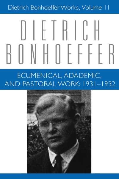 Ecumenical, Academic and Pastoral Work: 1931-1932
