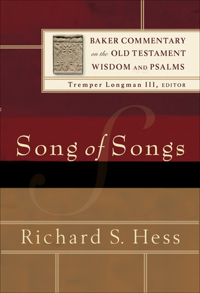 Baker Commentary on the Old Testament: Wisdom and Psalms - Song of Songs