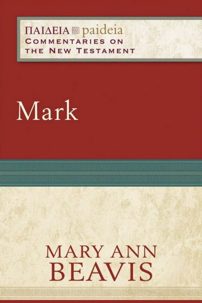 Paideia: Commentaries on the New Testament - Mark