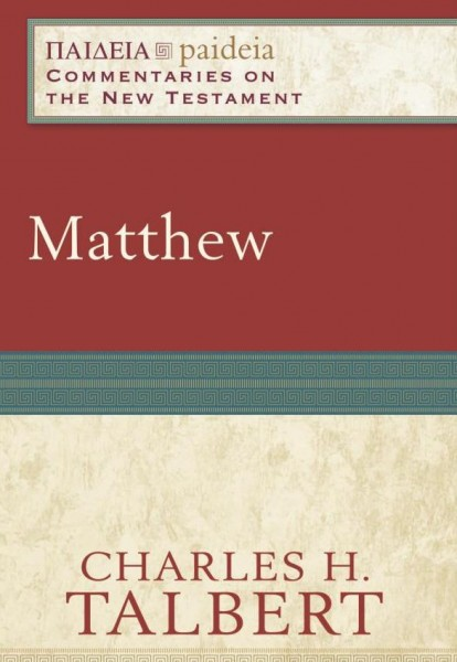 Paideia: Commentaries on the New Testament - Matthew