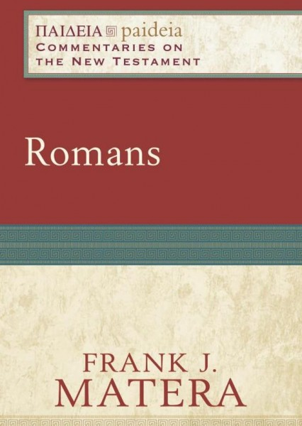 Paideia: Commentaries on the New Testament - Romans