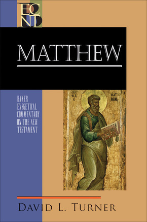 Baker Exegetical Commentary on the New Testament: Matthew