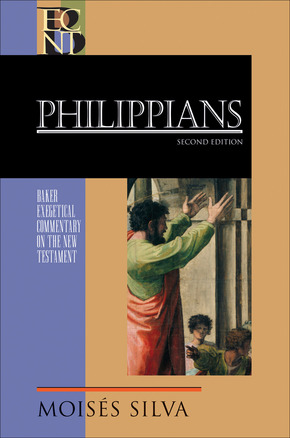 Baker Exegetical Commentary on the New Testament: Philippians, 2nd Edition
