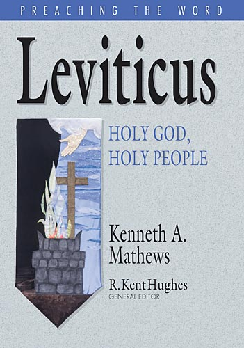 Preaching the Word - Leviticus