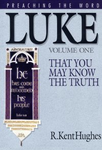Preaching the Word - Luke Volume 1
