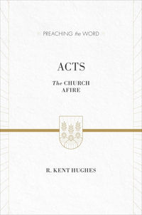 Preaching the Word - Acts