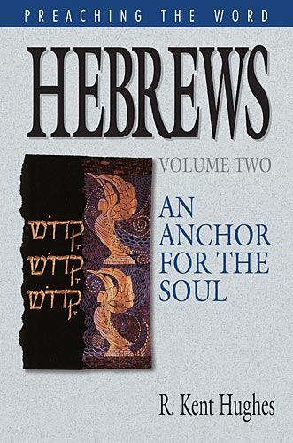 Preaching the Word - Hebrews Volume 2