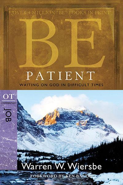 be patient  wiersbe be series