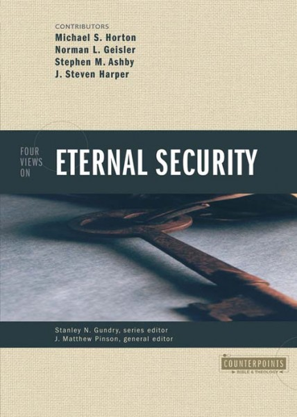Counterpoints: Four Views on Eternal Security