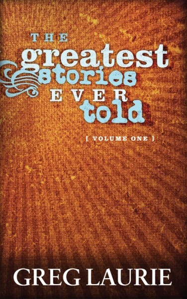 The Greatest Stories Ever Told (Vol 1)