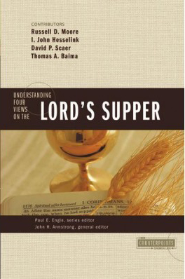 Counterpoints: Understanding Four Views on the Lord