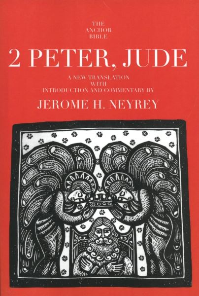 Anchor Yale Bible Commentary: 2 Peter, Jude