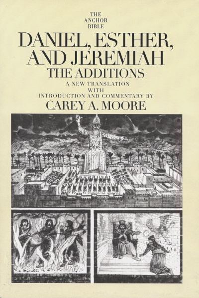 Anchor Yale Bible Commentary: Daniel, Esther, and Jeremiah, The Additions