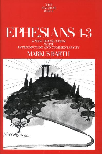 Anchor Yale Bible Commentary: Ephesians 1-3