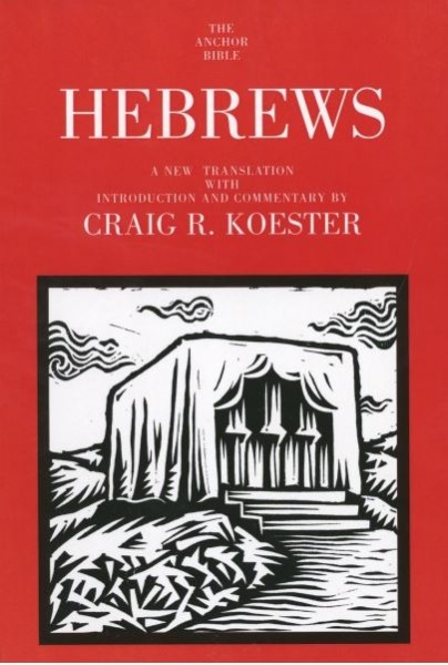 Anchor Yale Bible Commentary: Hebrews