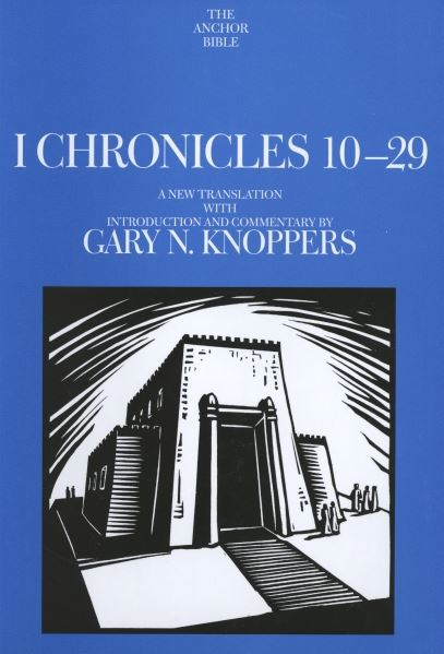 Anchor Yale Bible Commentary: I Chronicles 10-29