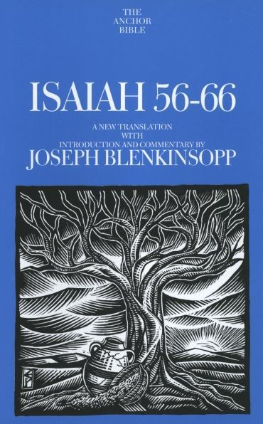Anchor Yale Bible Commentary: Isaiah 56-66