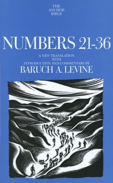Anchor Yale Bible Commentary: Numbers 21-36