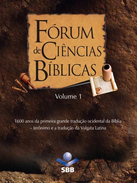 Fórum de Ciências Bíblicas I-IV