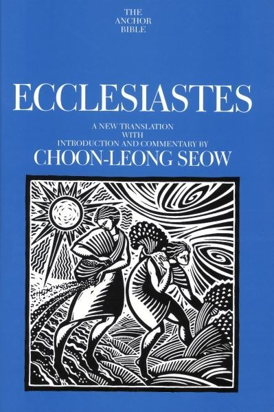 Anchor Yale Bible Commentary: Ecclesiastes
