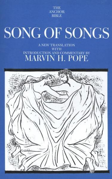 Anchor Yale Bible Commentary: Song of Songs