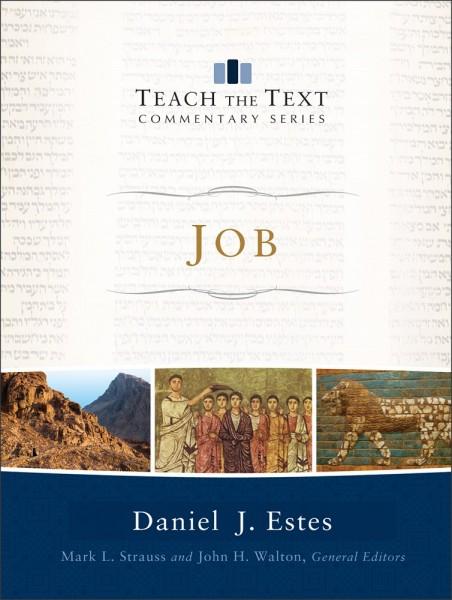 Teach the Text Commentary Series: Job
