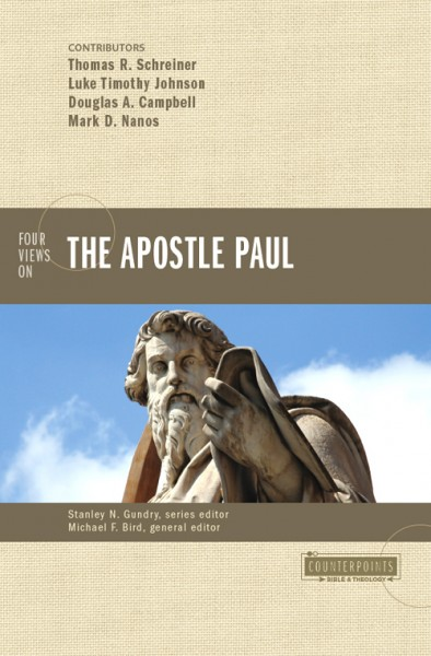 Counterpoints: Four Views on the Apostle Paul